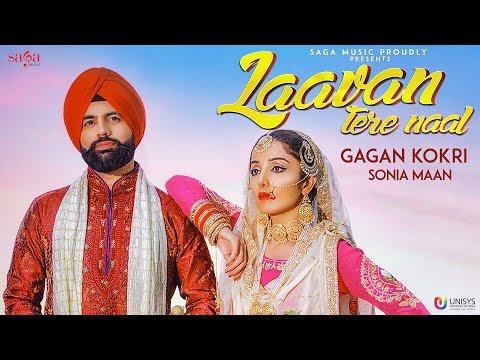 LAAVAN TERE NAAL LYRICS – Gagan Kokri | Punjabi Song