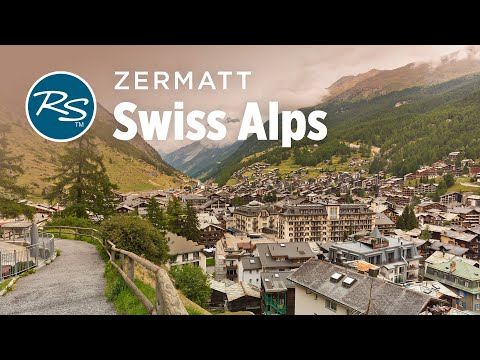 Zermatt, Switzerland: Finding Charm in a Tourist-Filled Town – Rick Steves' Europe Travel Guide