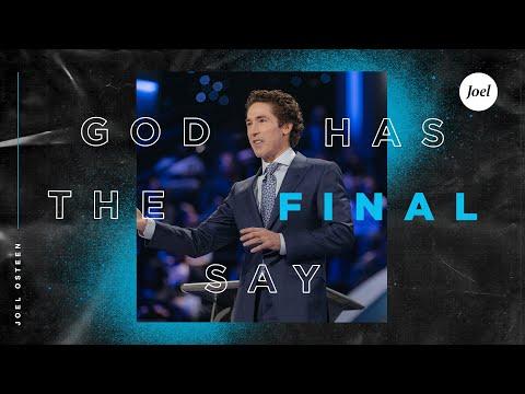God Has The Final Say  Joel Osteen