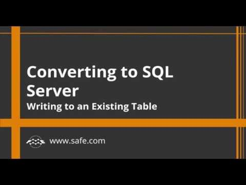 Converting To SQL Server - Write to an Existing Table