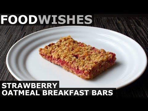 Strawberry Oatmeal Breakfast Bars - Food Wishes