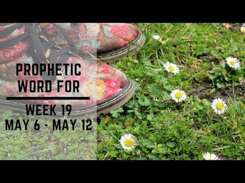 Daily Prophetic Week 19 2019
