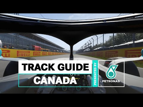 PETRONAS F1 Track Guide: Circuit Gilles Villeneuve