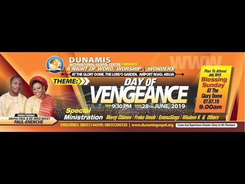 FROM THE GLORY DOME: JUNE 2019 WORSHIP, WORD & WONDERS NIGHT - DAY OF VENGEANCE. 28-06-2019