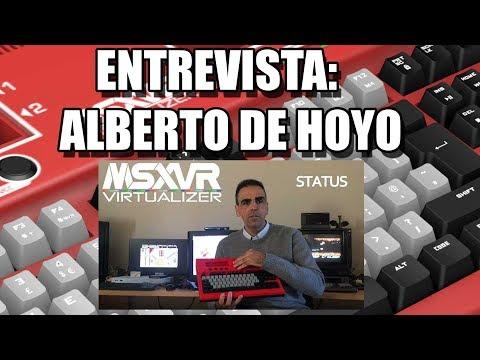 ENTREVISTA ALBERTO DE HOYO MSXVR