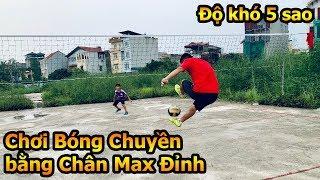 Thử Thách chơi bóng chuyền kiểu bóng đá Đỗ Kim Phúc VS Neymar Nhí Văn Anh và Ronaldo nhí Việt Nam