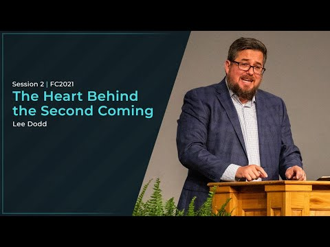 The Heart Behind the Second Coming - Lee Dodd
