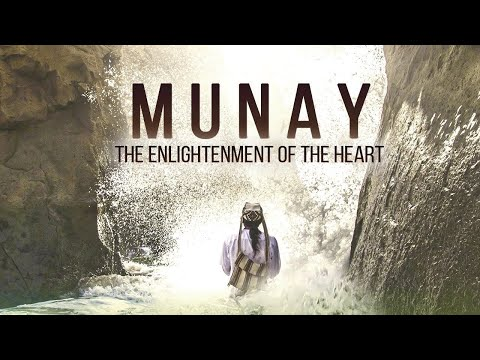 MUNAY – The Enlightenment of the Heart