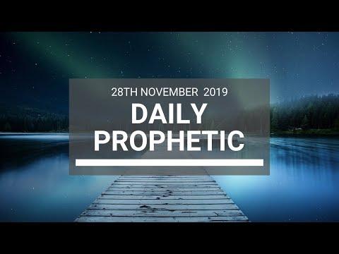 Daily Prophetic 28 November Word 6