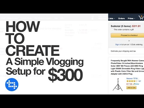 How to create a simple vlogging setup for $300