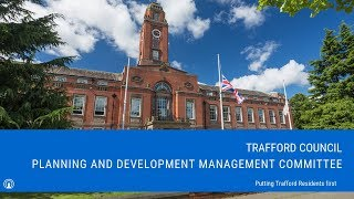 Trafford Council Planning and Development Management Committee - 6.30pm Thursday 11th April 2019