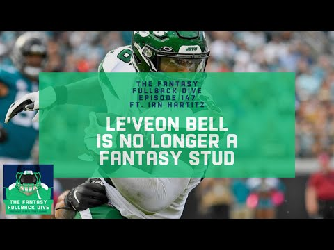 Le'Veon Bell is No Longer a Fantasy Stud in 2020   Fantasy Football Podcast