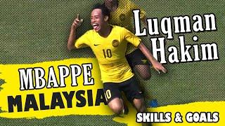 LUQMAN HAKIM AFF U-18 Malaysia - INSANE  Dribbling Skills & Goals | HD 2019