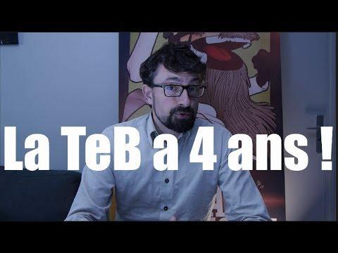 La TeB a quatre ans ! (Vlog)