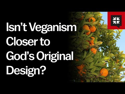 Isn't Veganism Closer to God's Original Design? // Ask Pastor John