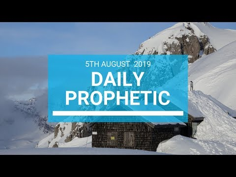 Daily Prophetic 5 August 2019   Word 1