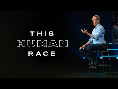 This Human Race // Andy Stanley