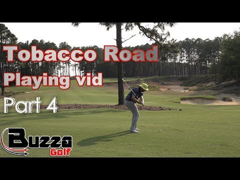 Now this is a Par 5! (Tobacco Road Part 4)
