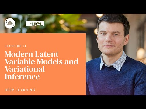 DeepMind x UCL   Deep Learning Lectures   11/12   Modern Latent Variable Models