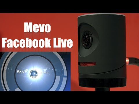BSVP On-Site: Tech - Facebook Live with the Mevo Camera