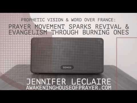 Prophecy Over France: Prayer Movement Sparks Revival Through Burning Ones