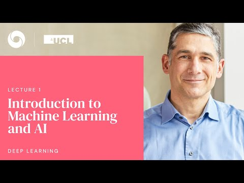 DeepMind x UCL   Deep Learning Lectures   1/12   Intro to Machine Learning & AI