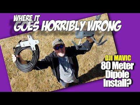 80 Meter Dipole Install via Drone