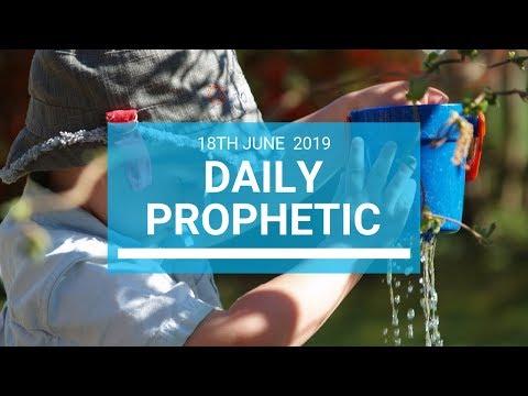 Daily Prophetic 18 June 2019 Word 1