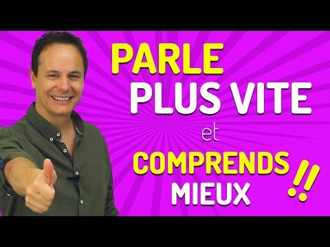 5 Conseils pour parler plus VITE en français et comprendre les Français quand ils parlent vite