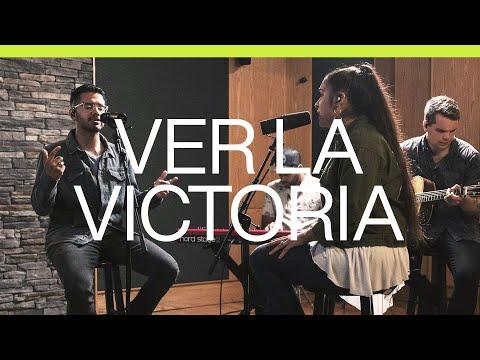 Ver La Victoria (See A Victory)  Spanish  Acustico  Elevation Worship