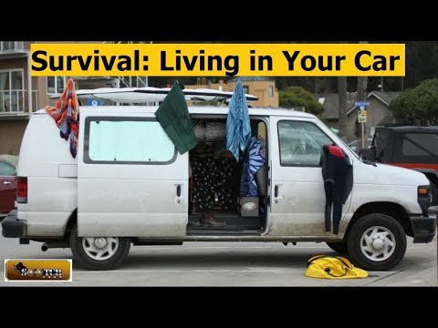 Survival Lessons : Living in a Vehicle