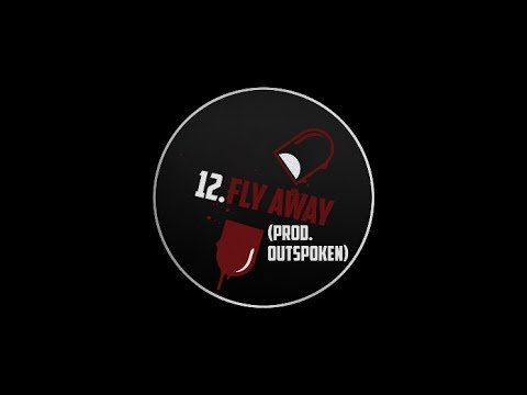 12. EL MOMO - FLY AWAY (PROD. OUTSPOKEN)