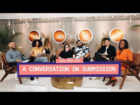 VOUS CREW LIVE  A Conversation On Submission
