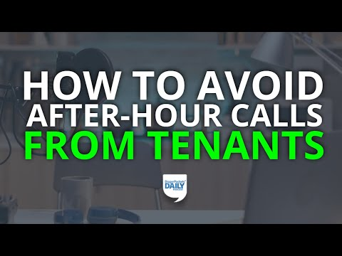 You Can Avoid After-Hours Phone Calls From Tenants—Here's How | Daily Podcast