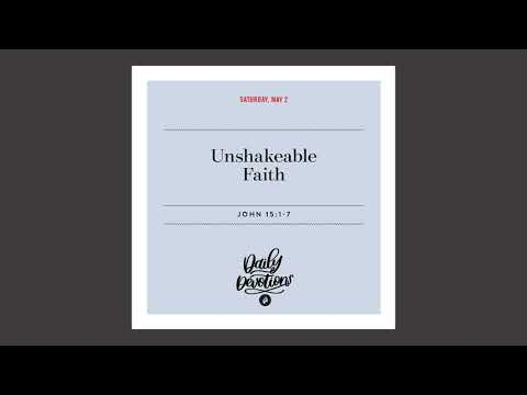 Unshakeable Faith - Daily Devotional