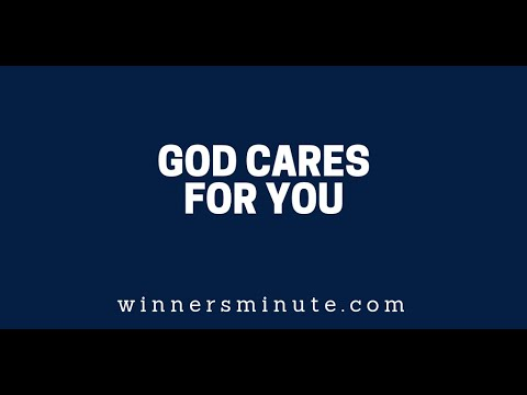 God Cares for You  The Winner's Minute With Mac Hammond