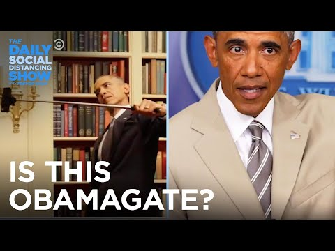 Which One of These Is Obamagate? | The Daily Social Distancing Show