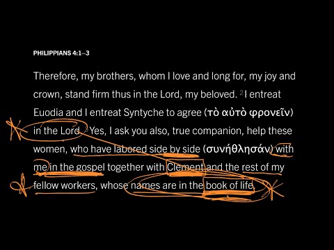 Philippians 4:2–3 // Part 3 // Eight Ways Paul Encourages Euodia and Syntyche to Come to One Mind