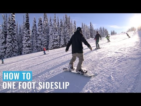 How To One Foot Sideslip On A Snowboard