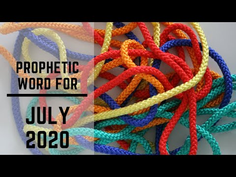 Prophecy for July 2020