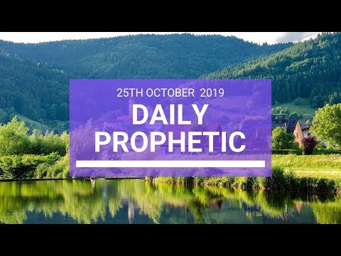 Daily Prophetic 25 October 2019 Word 4