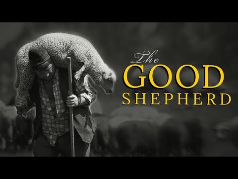 The Good Shepherd - Message Only