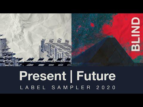 Blind Audio Samples - Present Future Label Sampler 2020 - What's Inside?