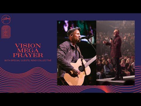 Hillsong Church - Mega Prayer & Rend Collective