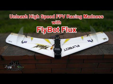 Flybot Flux high Speed FPV Racing Flying Wing Fastest FPV flying Wing - UCsFctXdFnbeoKpLefdEloEQ