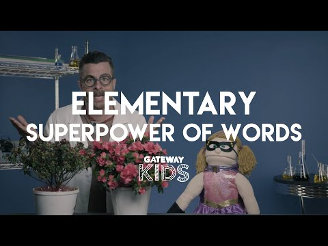 Gateway Kids Elementary Church Experience - Power of Words