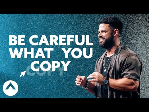 Be Careful What You Copy  Pastor Steven Furtick  Elevation Church