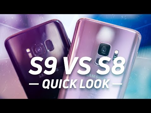 Samsung Galaxy S9 vs S8 Quick Look