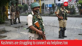 From the Valley: Kashmiris are struggling to connect via helplines too