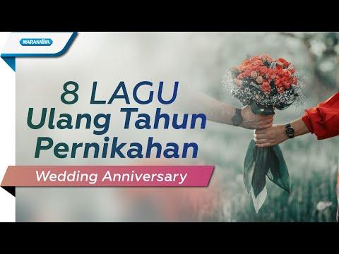 8 Lagu Ulang Tahun Pernikahan (Wedding Anniversary)